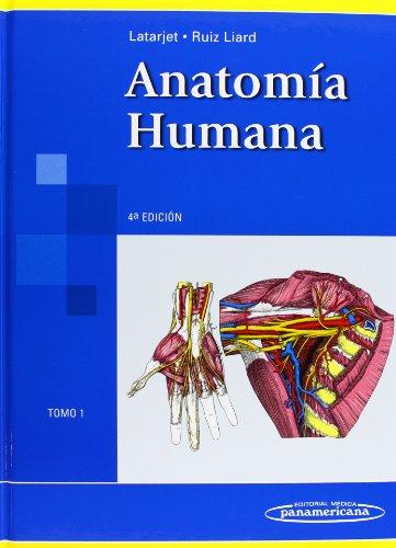 Anatomia humana/ Human Anatomy (Spanish Edition): Latarjet, Michel; Ruiz