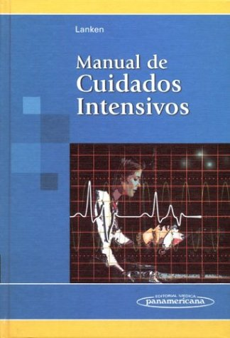 9789500613705: Manual Cuidados Intensivos (Spanish Edition)