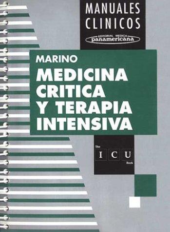 9789500614771: The Medicina Critica y Terapia Intensiva (Spanish Edition)