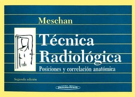 9789500614863: Tecnica Radiologica Posiciones y Correlacion (Spanish Edition)