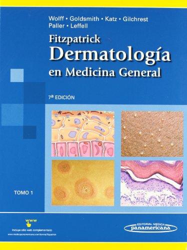 9789500617000: Fitzpatrick - Dermatologia en Medicina General. Volumen I (Spanish Edition)