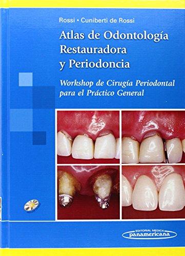 9789500618700: Atlas de Odontología restauradora y Periodoncia. Incluye CD (Spanish Edition)