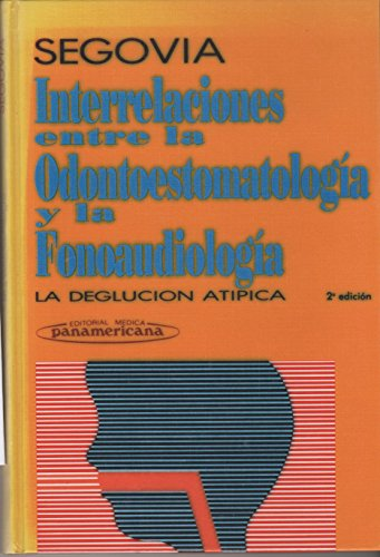 9789500619783: Interrelaciones Entre La Odontoestomatologia y La (Spanish Edition)