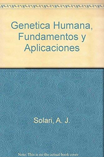9789500620215: Genetica Humana, Fundamentos y Aplicaciones (Spanish Edition)
