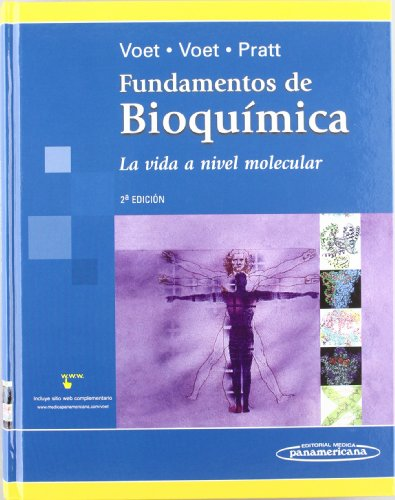 Fundamentos De Bioquimica/ Fundamental of Biochemistry (Spanish: Voet, Donald, Voet,