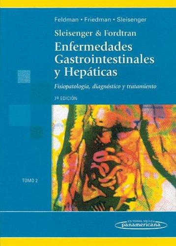 9789500650878: Enfermedades Gastrointestinales y Hepáticas. Fisiopatología, diagnóstico y tratamiento. 2 Tomos