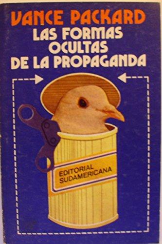 9789500700047: Las Formas Ocultas de La Propaganda