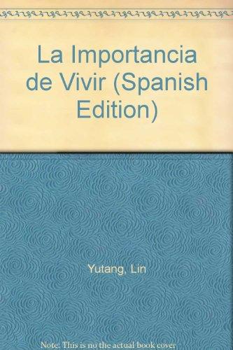 9789500700818: La Importancia de Vivir (Spanish Edition)