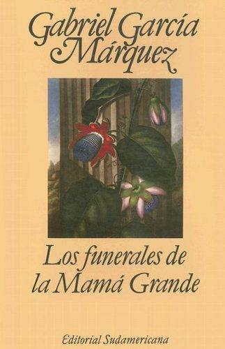 9789500700917: Los funerales de la Mama Grande (Editorial Sudamericana Narrativas/Antologia) (Spanish Edition)