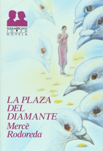 9789500701310: La plaza del diamante/ The Diamond Plaza (Spanish Edition)