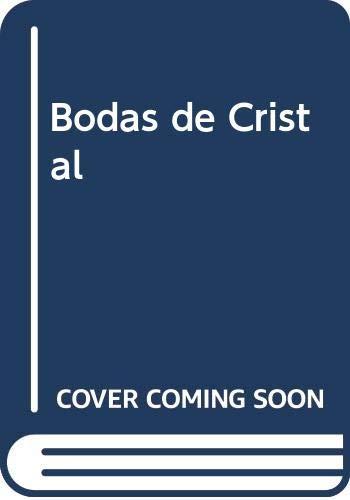 9789500701990: Bodas de Cristal (Spanish Edition)