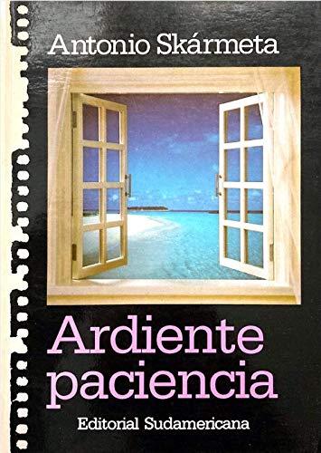 9789500702973: Ardiente paciencia (Colección