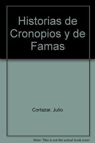 9789500703871: Historias de Cronopios y de Famas (Spanish Edition)