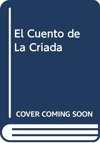 9789500704342: El Cuento de La Criada (Spanish Edition)