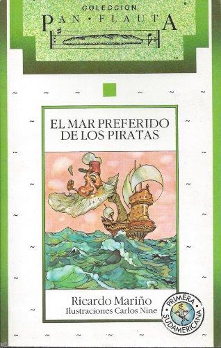 9789500705189: El Mar Preferido de Los Piratas (Pan Flauta) (Spanish Edition)
