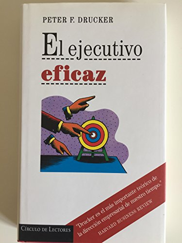 9789500705424: El Ejecutivo Eficaz/ the Efficient Executive (Spanish Edition)