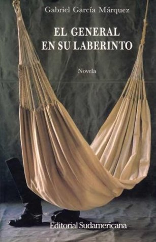 9789500705516: El general en su laberinto/The General in His Labyrinth