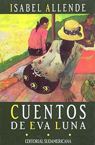 Cuentos De Eva Luna / the Stories: Isabel Allende