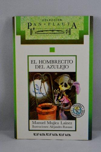 9789500706285: El hombrecito del azulejo / The Tile Man (Pan Flauta) (Spanish Edition)
