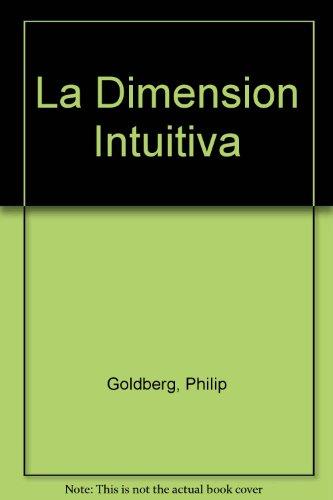 9789500707145: La Dimension Intuitiva (Spanish Edition)