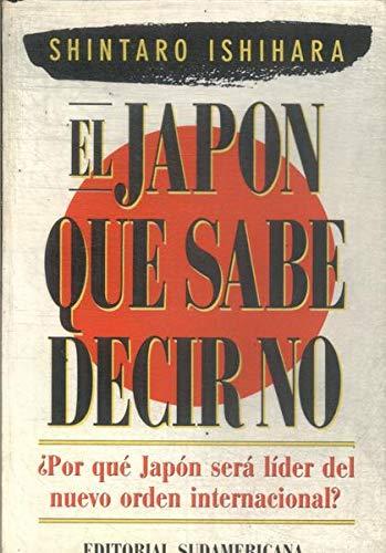 9789500707367: Japon Que Sabe Decir No (Spanish Edition)
