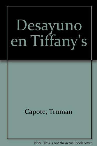 9789500707527: Desayuno en Tiffany's (Spanish Edition)