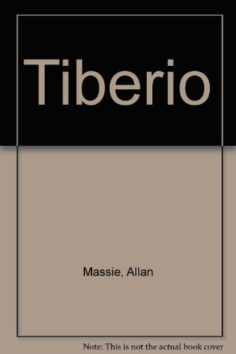 Tiberio (Spanish Edition) (9789500707572) by Allan Massie