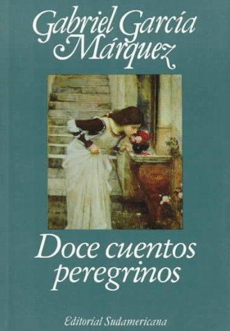9789500707756: Doce Cuentos Peregrinos