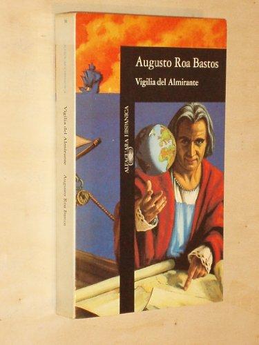 9789500708012: Vigilia del Almirante (Spanish Edition)