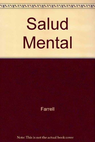 Salud Mental Una Guía Para La Supervivencia: Elaine Farrell