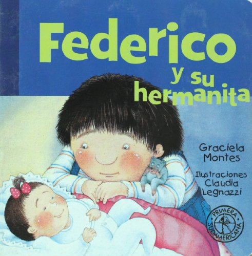 9789500708500: Federico y su hermanita (Federico Crece/ Federico Grows) (Spanish Edition)