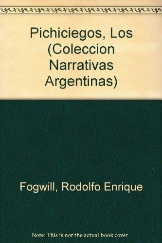 9789500708852: Pichiciegos, Los (Coleccion Narrativas Argentinas) (Spanish Edition)