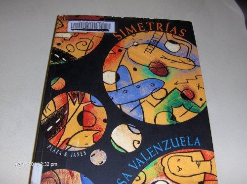 9789500708999: Simetrias/Spanish (Coleccion Narrativas Argentinas)