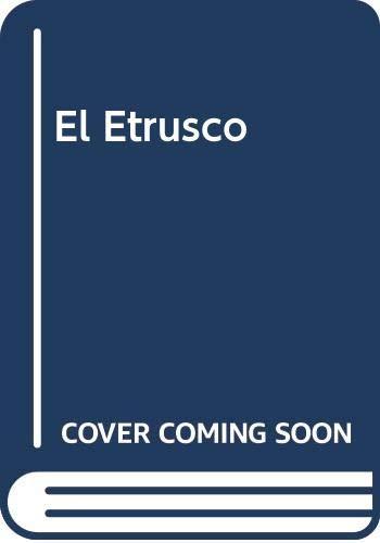 9789500709897: El Etrusco (Spanish Edition)