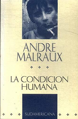 9789500711616: La Condicion Humana (Narrativa) (Spanish Edition)