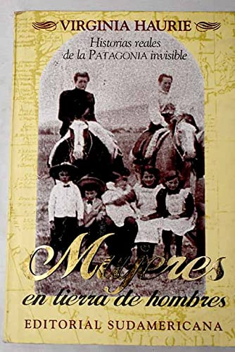Mujeres En Tierra de Hombres (Spanish Edition): Haurie, Virginia