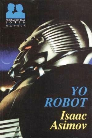 9789500711791: Yo Robot (Spanish Edition)