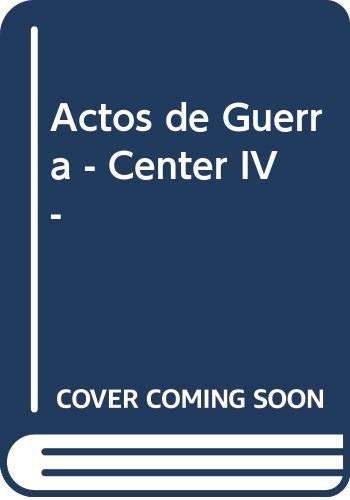 Actos de Guerra (Op-Center IV) (Spanish Edition) (9500712431) by Tom Clancy