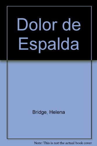 9789500713368: Dolor de Espalda (Spanish Edition)