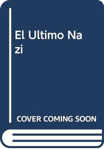 9789500713641: El Ultimo Nazi (Spanish Edition)
