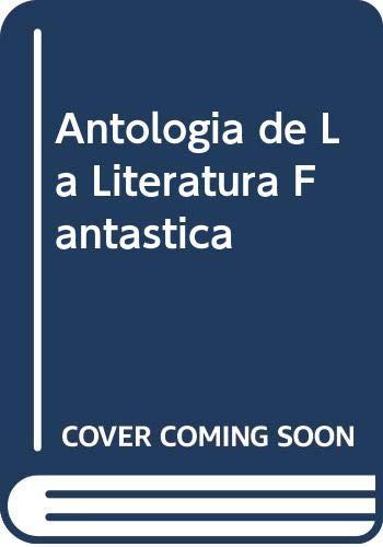 9789500714242: Antologia de la literatura fantastica
