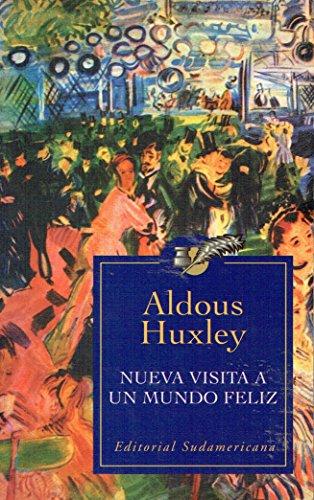 9789500714303: Nueva Visita a Un Mundo Feliz (Spanish Edition)