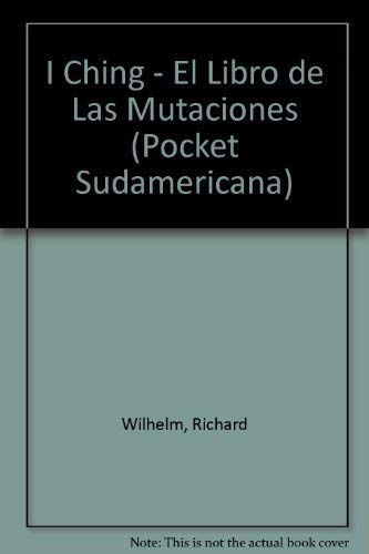 9789500714334: I Ching (Pocket Sudamericana) (Spanish Edition)
