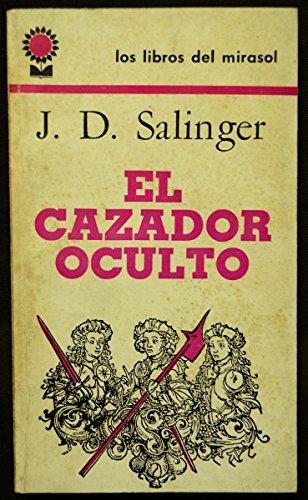 9789500714969: El Cazador Oculto (Spanish Edition)