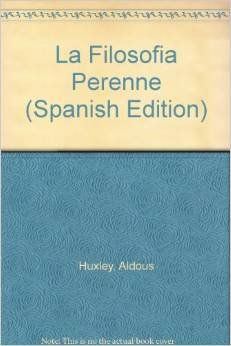 9789500715027: La Filosofia Perenne (Spanish Edition)