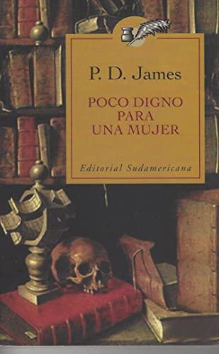 Poco Digno Para Una Mujer - Pocket (Spanish Edition): James, P. D.