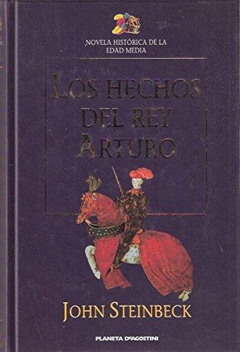 9789500716017: Los Hechos Del Rey Arturo Y Sus Nobles Caballeros