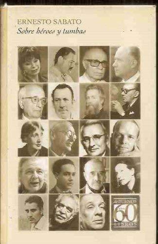 Sobre Héroes y Tumbas: Sin Sobrecubierta (Spanish Edition): Sabato, Ernesto
