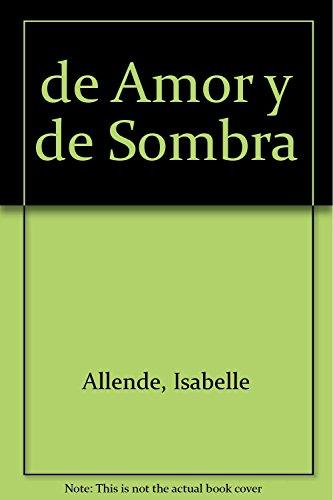 9789500717649: de Amor y de Sombra (Spanish Edition)