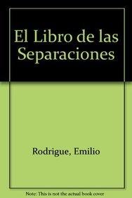 9789500717991: El libro de las separaciones